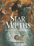 Star Myths: Tales of the Constellations