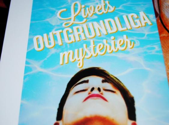 livets outgrundliga mysterier