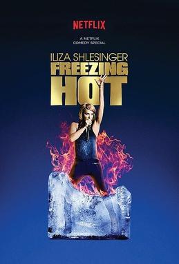 Omslagsbild Iliza Shlesinger's Freezing Hot