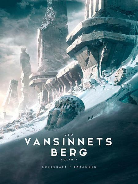Omslagsbild Vid vansinnets berg, volym 1 av H. P. Lovecraft och François Baranger