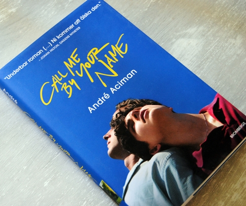 Omslagsbild Call me by your name av André Aciman