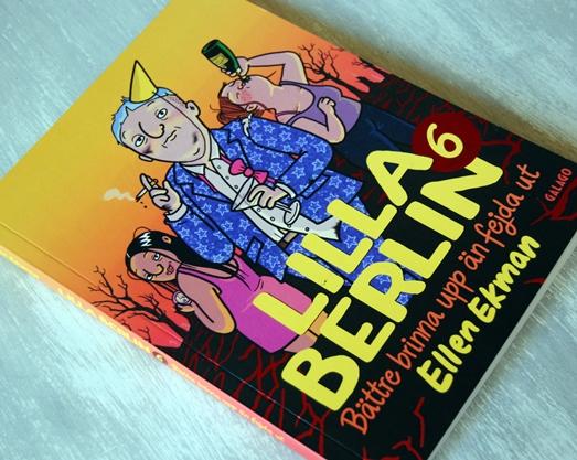 Omslagsbild Lilla Berlin 6 - Bättre brinna upp än fejda ut